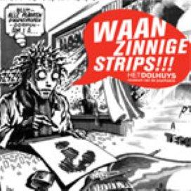 Wáánzinnige Strips in het Haarlemse Dolhuys