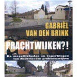 Prachtwijken?! De mogelijkheden en beperkingen van Nederlandse probleemwijken